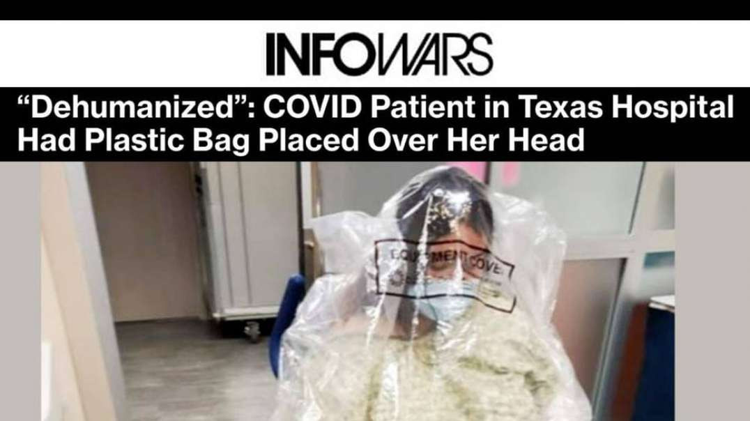 EXCLUSIVE: Hospital Group in Texas Wrapping COVID Patients' Heads in Plastic Bags