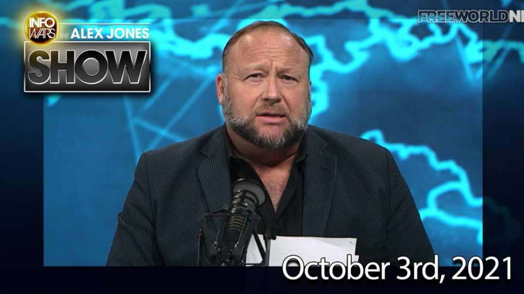 Emergency Broadcast! The Engineered Global Collapse Has Begun - FULL SHOW 10/3/21