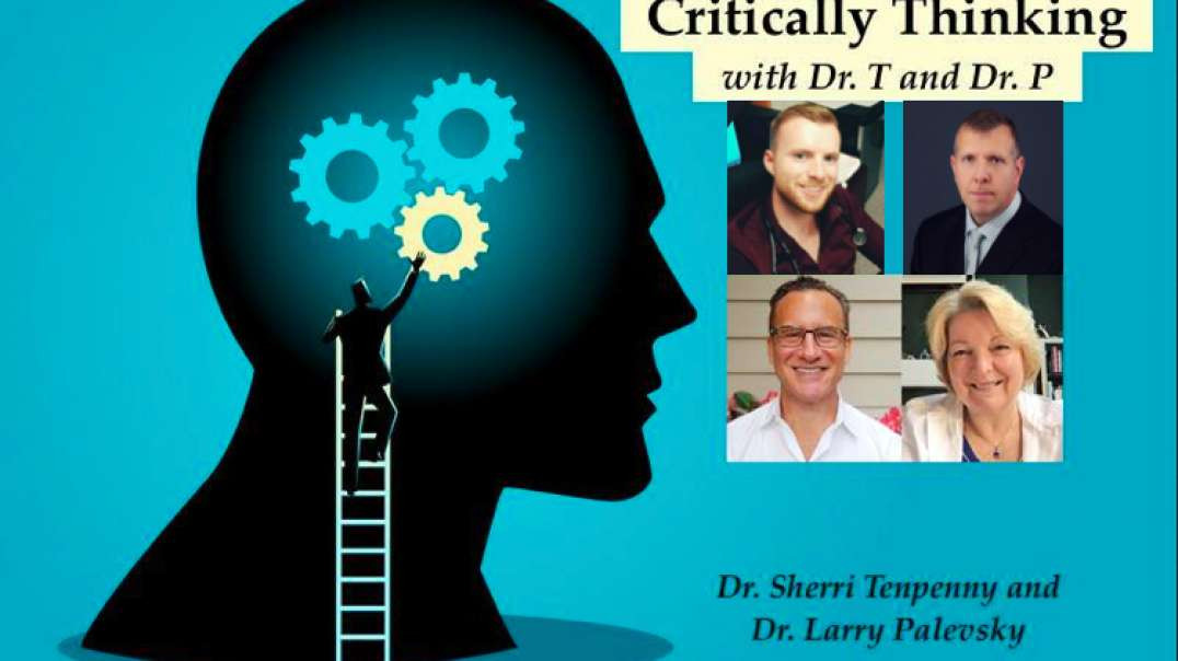 Critically Thinking 65 | Special Guests: Dr. Patrick Phillips & Tom Renz