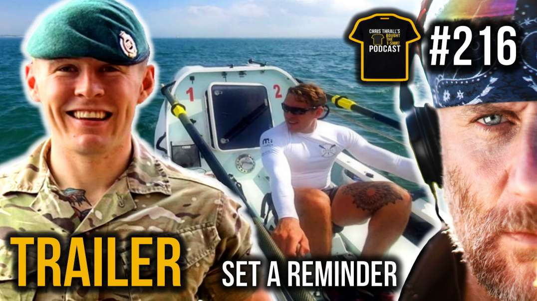 TRAILER | All Arms Commando Course & Rowing The Atlantic | Jack Jarvis | Bought The T-Shirt Podc