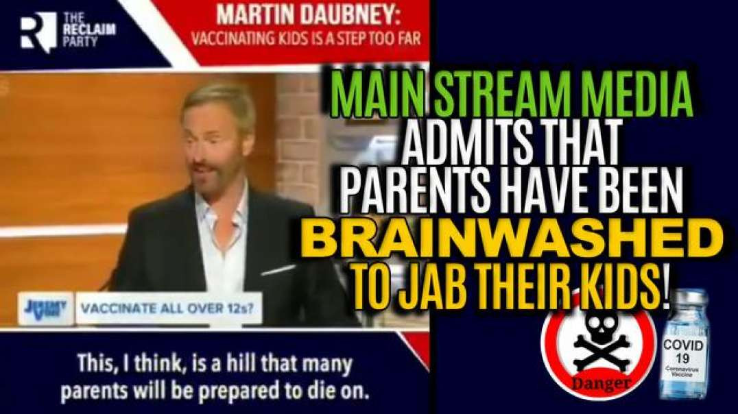 MAIN STREAM MEDIA ADMITS THAT PARENTS HAVE BEEN BRAINWASHED TO JAB THEIR KIDS