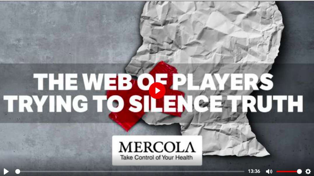 The Web of Players Trying to Silence Truth | Dr. Mercola - Oct 5, 2021