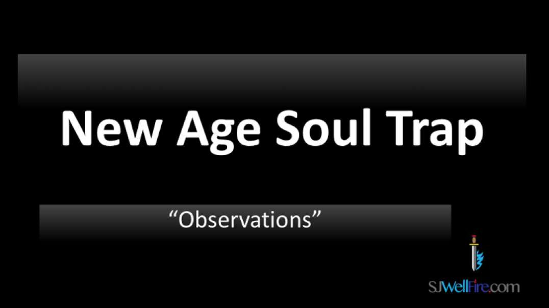 New Age Soul Trap by Truthers