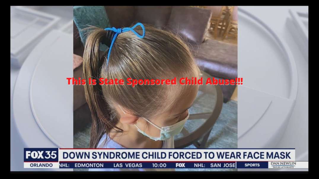 Tying A Mask On A Child!! This Is State Sponsored Abuse!! Wake Up Call 10-25-2021