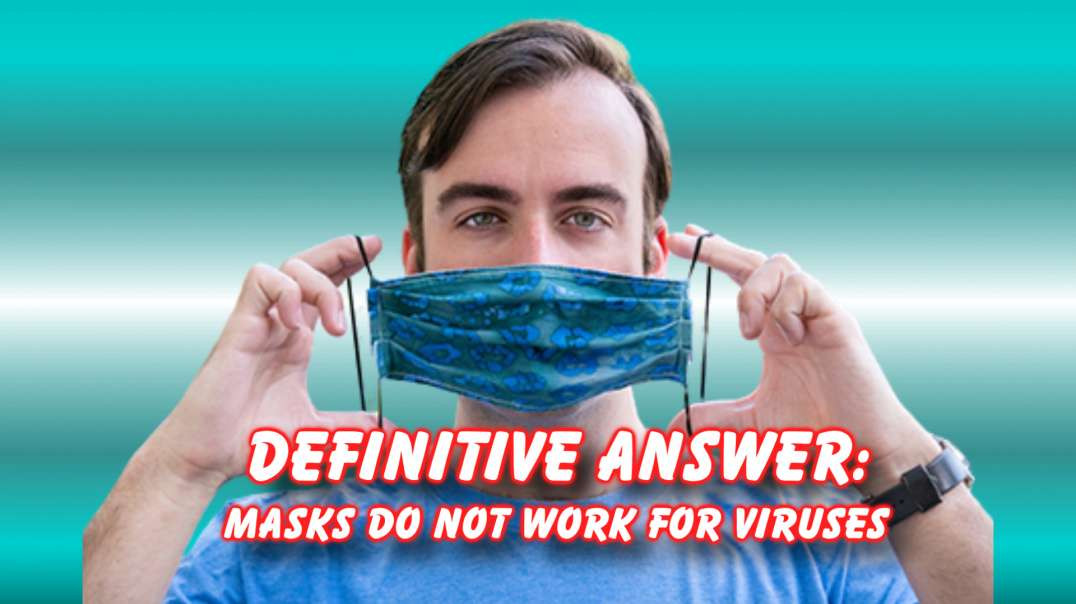 MASKS: definitive proof they dont work