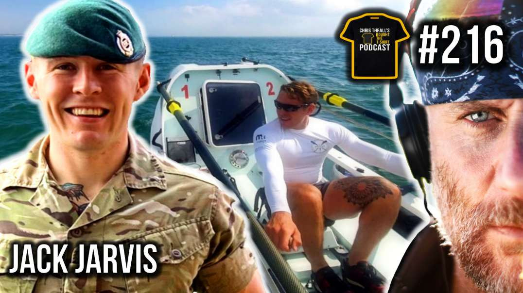 The All Arms Commando Course & Rowing The Atlantic Ocean | Jack Jarvis | Bought The T-Shirt Podc