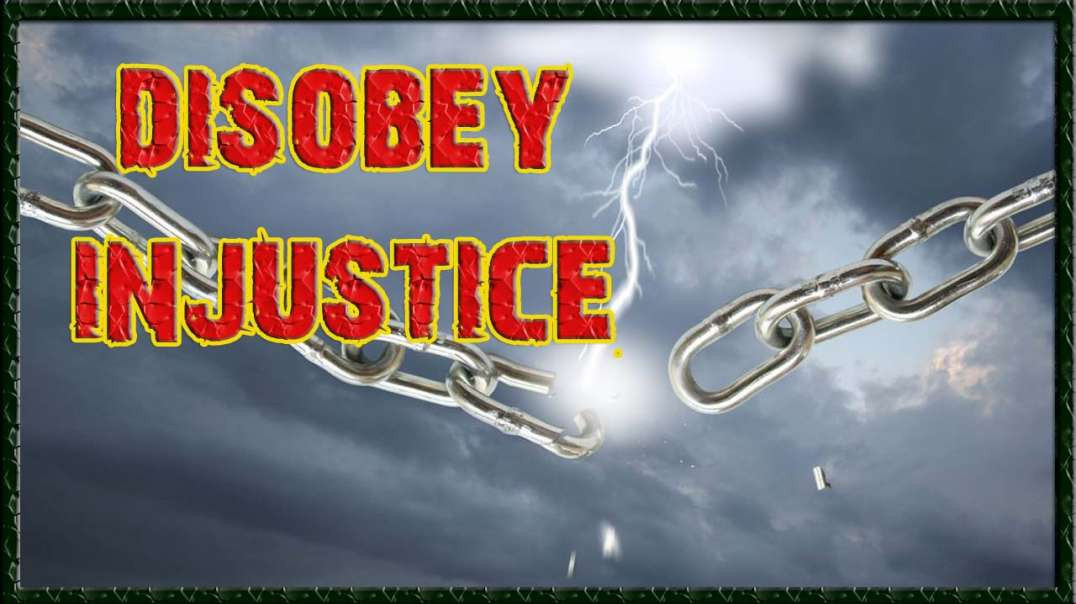 Disobey Injustice!