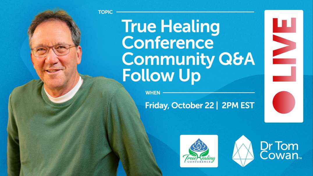 True Healing Conference Community Q&A Follow-Up- Webinar from October 22, 2021
