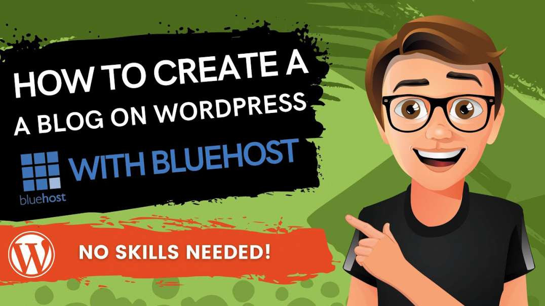 How To Create A Blog On WordPress With Bluehost
