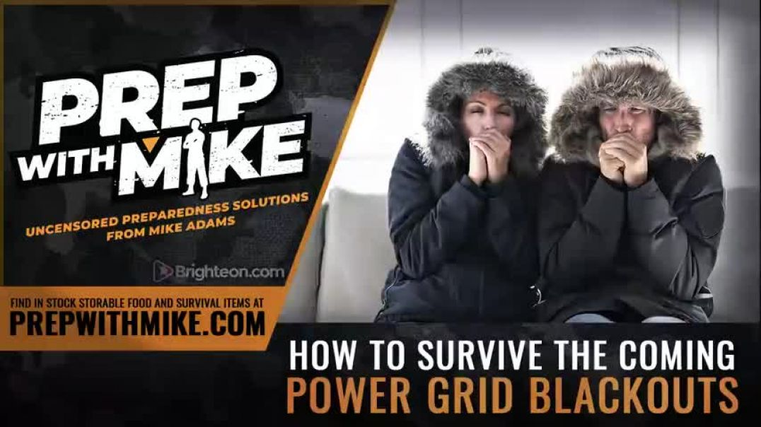 PREPWITHMIKE: HOW TO SURVIVE THE COMING POWER GRID BLACKOUTS