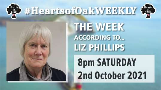 The week according to Liz Phillips Sat 2nd Oct 2021