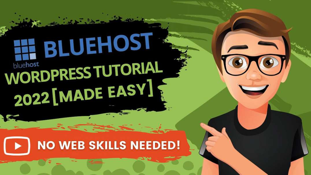 Bluehost WordPress Tutorial 2022 For Beginners [The EASY Way]