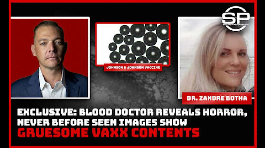 Stew Peters And Dr. Zandra Botha Expose Vaccinated Blood And Share Empowering Protocol For Vaxxed WA