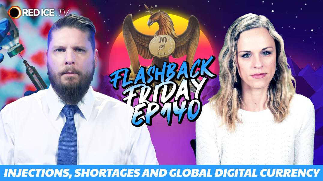 Injections, Shortages and Global Digital Currency - FF Ep140