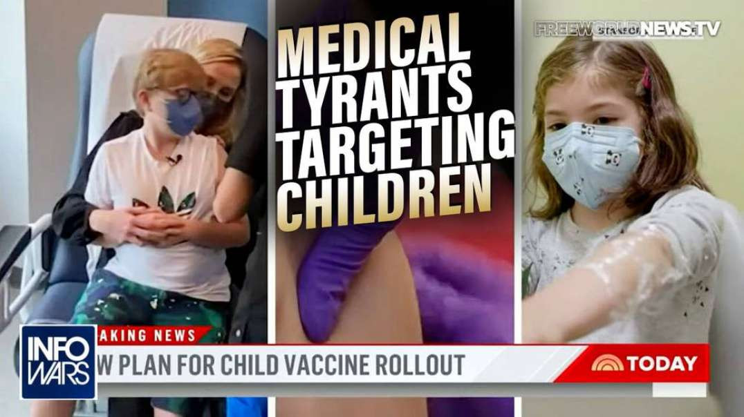 The Medical Tyrants are Now Targeting Our Children
