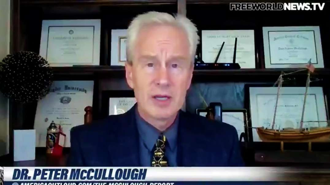 """Dr. McCullough """"We Are Starting To See Wholesale Failure Of The Vaccine"""""""