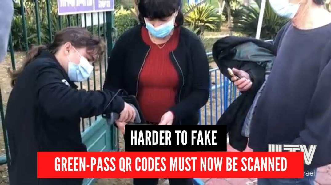 Israel - Green-pass QR codes MUST now be SCANNED at NWO Venues!