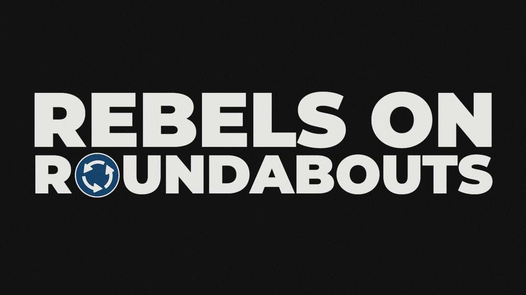 REBELS on ROUNDABOUTS   Oracle Films